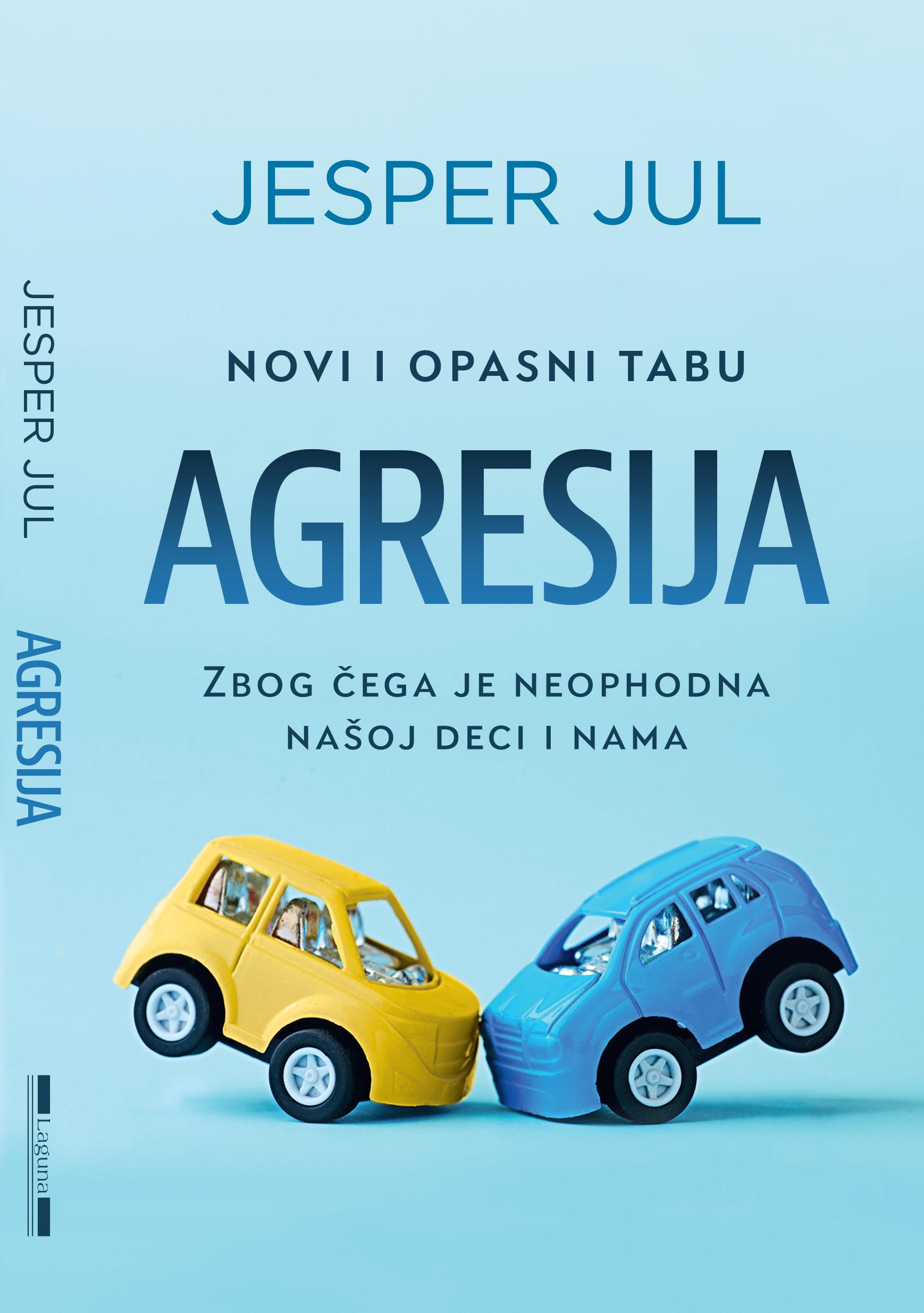 Jesper Jul - Agresija